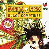 Ragga comptines. Vol. 2 / Monica Lypso   Lypso, Monica