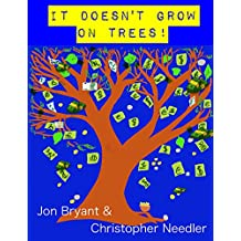 kids & money ebook : It Doesn't Grow on Trees: kids and money lessons  (English Edition)