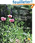 The Bee-Friendly Garden: Design an Ab...