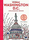 Iconic Washington D.C. Coloring Book: 24 Sights to Send and Frame