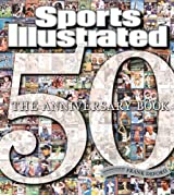 Sports Illustrated: 50 Years 1954-2004