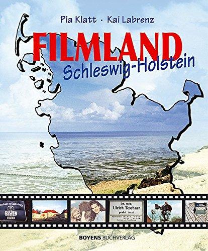 Filmland Schleswig-Holstein. par Kai Labrenz