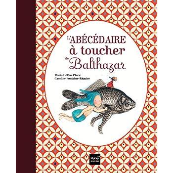 L'abécédaire à toucher de Balthazar - Pédagogie Montessori