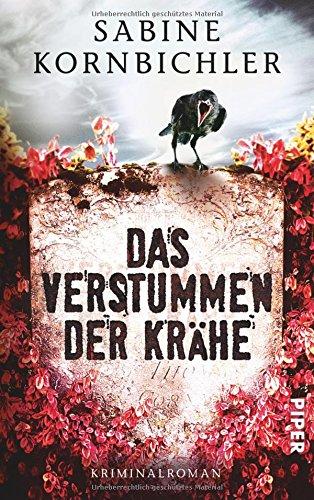 Buchseite und Rezensionen zu 'Das Verstummen der Krähe: Kriminalroman (Kristina-Mahlo-Reihe, Band 1)' von Sabine Kornbichler