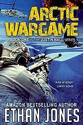 Arctic Wargame (Justin Hall # 1)