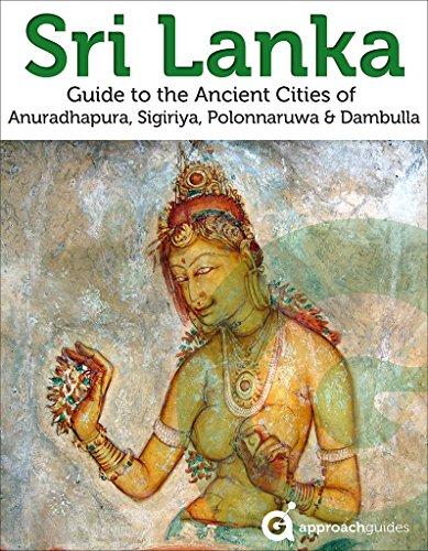 Sri Lanka: Guide to the Ancient Cities of Anuradhapura, Sigiriya, Polonnaruwa, Dambulla: (2019 Travel Guide) (English Edition)