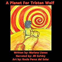 A Planet for Tristan Wolf