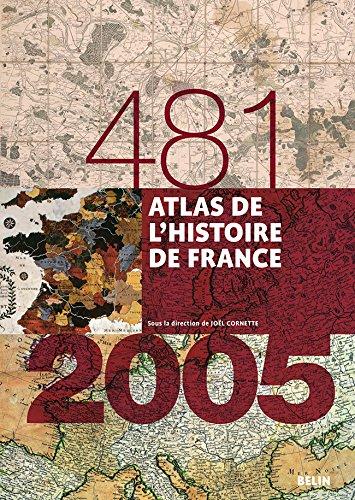 Atlas de l'Histoire de France (481-2005) par Aurélie Boissière