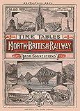 Vintage Travel the 1900North British Railway Stundenplan, 250gsm, Hochglanz, A3, vervielfältigtes Poster