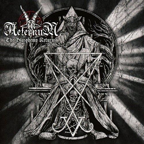 In Aeternum: The Blasphemy Returns (Audio CD)