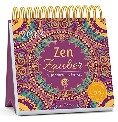 Zen Zauber 2018 Postkartenkalender: Wochenkalender...