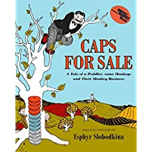 Caps for Sale: A Tale of a Peddler, Some Monkeys, and Their Monkey Business (Reading Rainbow Books) (English Edition)