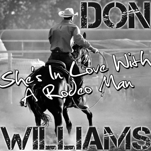 She's In Love With A Rodeo Man