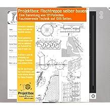 Fischtreppe selber bauen: Deine Projektbox inkl. 121 Original-Patenten bringt Dich mit Spaß ans Ziel!
