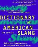 The Dictionary of American Slang by Robert L. Chapman (1998-02-17)