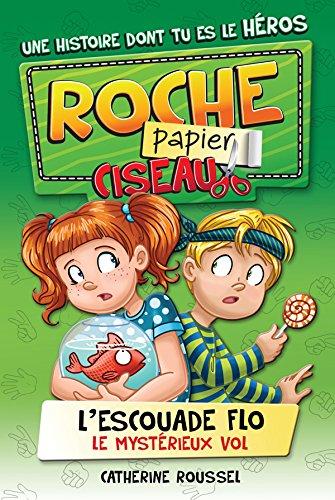 Escouade F.L.O. T.1: Le mystérieux vol (French Edition)