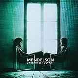 Songtexte von Mendelson - L'avenir est devant