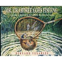 Mr. Crabtree Goes Fishing