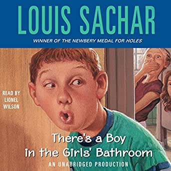 There 39 S A Boy In The Girls 39 Bathroom Audio Download Louis Sachar Lionel Wilson