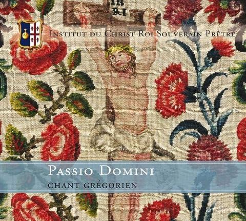 Chant Grégorien : Passio Domini