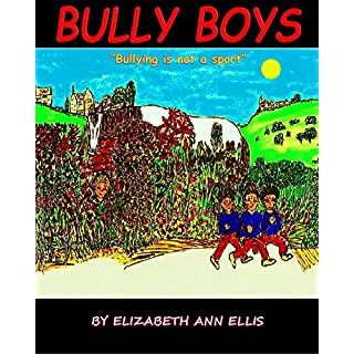 BULLY BOYS: Bullying is not a sport (English Edition)