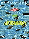 Who is Martha? by Marjana Gaponenko (2014-09-15)