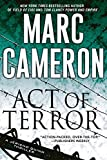 Act of Terror (A Jericho Quinn Thriller Book 2) by Marc Cameron