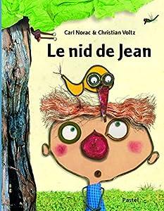 """Afficher """"Le nid de Jean"""""""