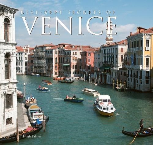 Best-Kept Secrets of Venice por Hugh Palmer