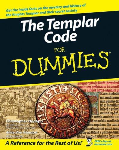 The Templar Code For Dummies® Freimaurer Für Dummies