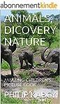 ANIMALS; DICOVERY NATURE: AMAZING CHI...