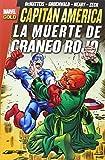 Capitán América. La Muerte De Cráneo Rojo (Gold - Capitan America)