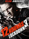12 Runden 3 - Lockdown (12 Rounds 3 Lockdown) [OV]