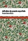Mil años de poesía española par Rico