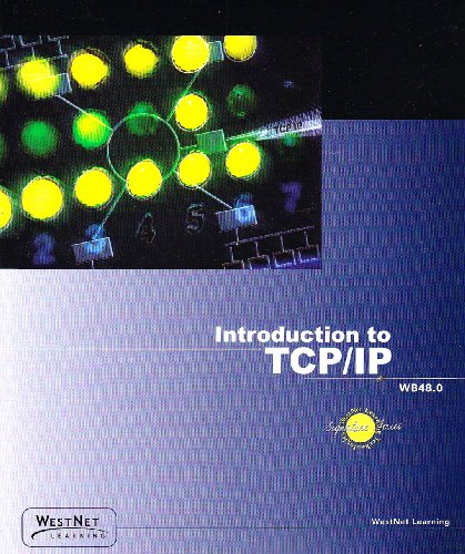 Introduction to TCP/IP: Understanding Data Communications Across the Internet por Kenneth Reed