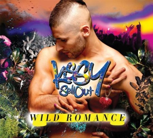 Wild Romance by Kissy Sell Out