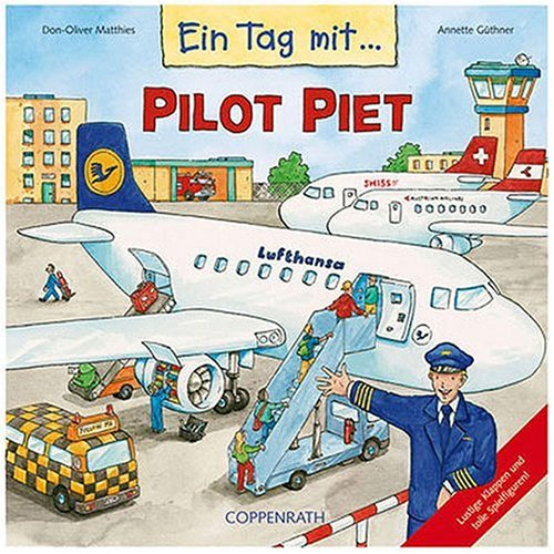 Ein Tag mit Pilot Piet