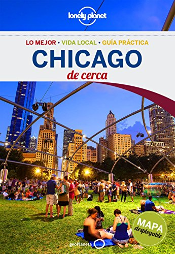 Chicago De cerca 2 (Guías De cerca Lonely Planet) por Karla Zimmerman