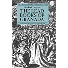 The Lead Books of Granada (Early Modern History: Society and Culture)