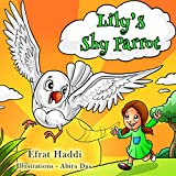 Children's books: Lily's Shy Parrot: Learn how not to be shy! (A preschool bedtime picture book for children ages 3-8 19) (English Edition)