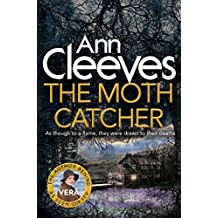 The Moth Catcher (Vera Stanhope series Book 7)