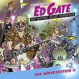 Ed Gate - Folge 02: Der Röntgenstein - Teil 02 von 02. Die Mutter aller Hörspiele.