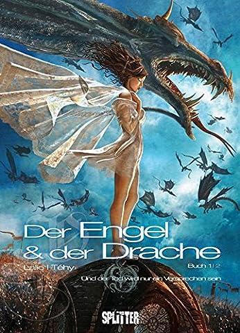 Der Engel und der Drache Bd. 1: Und der Tod wird nur ein Versprechen sein