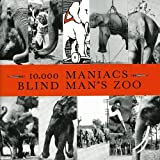 Songtexte von 10,000 Maniacs - Blind Man's Zoo