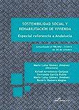 Sostenibilidad social y rehabilitación de vivienda. Especial referencia a Andalucía