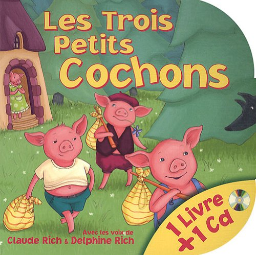 Les Trois Petits Cochons (1CD audio) par Claude Rich, Delphine Rich