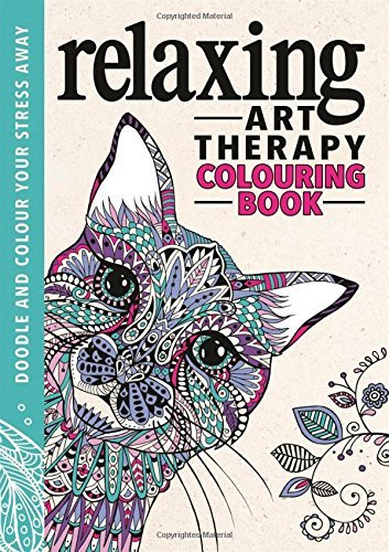 Relaxing Art Therapy (Art Therapy Colouring Books) by Various Authors (2016-04-07)
