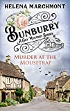 Bunburry - Murder at the Mousetrap: A Cosy Mystery Series. Episode 1 (Countryside Mys...