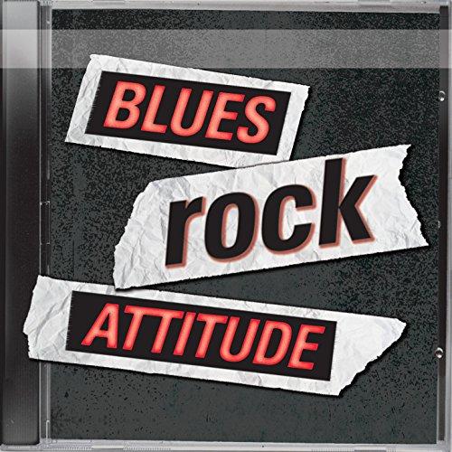 Blues Rock Attitude - Blue Galerie