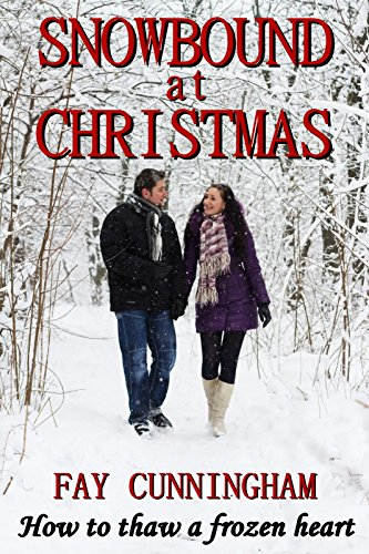 SNOWBOUND AT CHRISTMAS